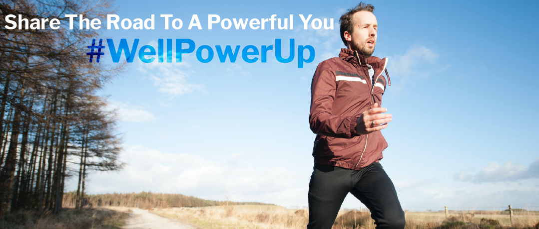 Share The Road #WellPowerUp